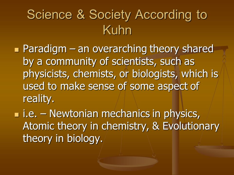Science & Society According to Kuhn