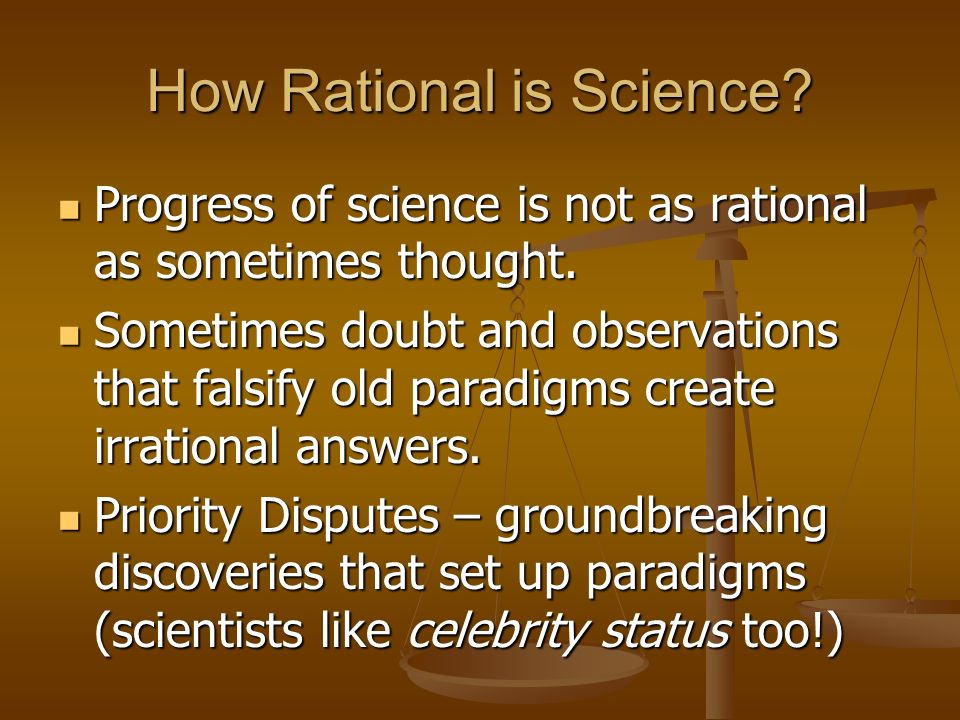 How Rational is Science