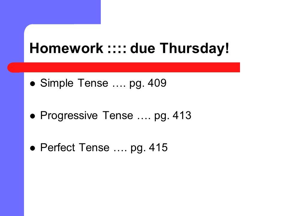 Homework :::: due Thursday!
