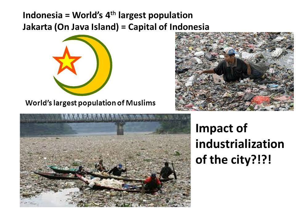 Impact of industrialization of the city ! !