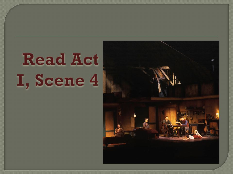 Read Act I, Scene 4