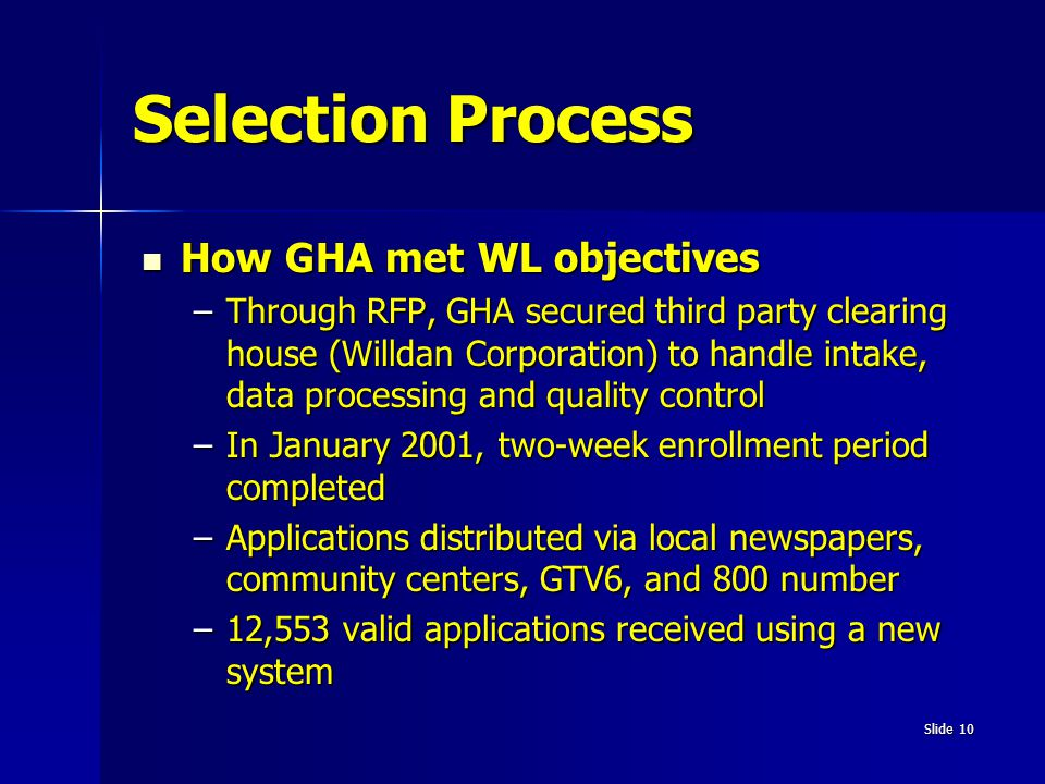 Selection Process How GHA met WL objectives