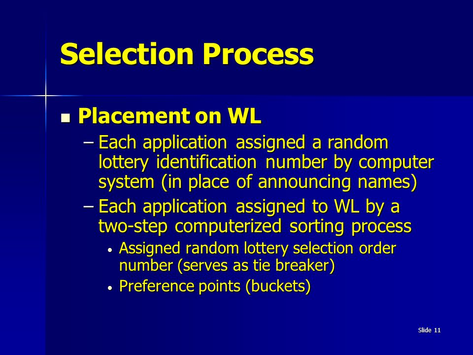 Selection Process Placement on WL