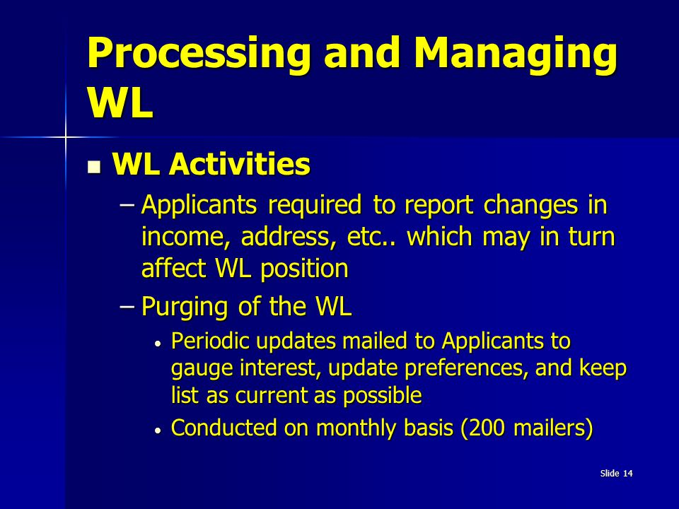 Processing and Managing WL