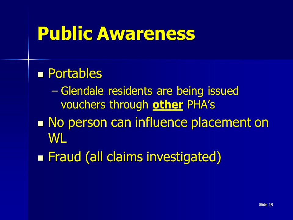 Public Awareness Portables No person can influence placement on WL