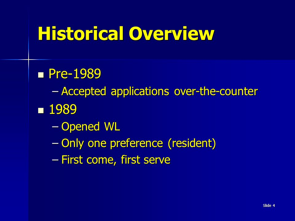 Historical Overview Pre-1989 1989