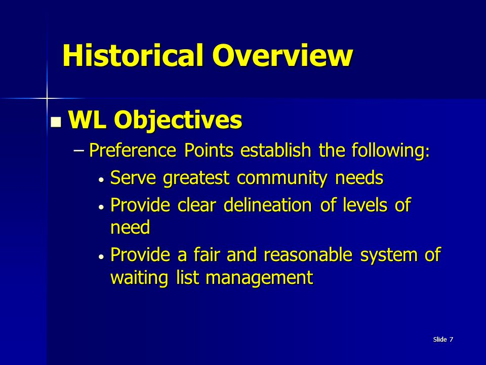 Historical Overview WL Objectives