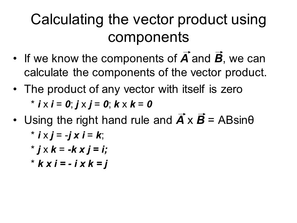 Calculating the vector product using components