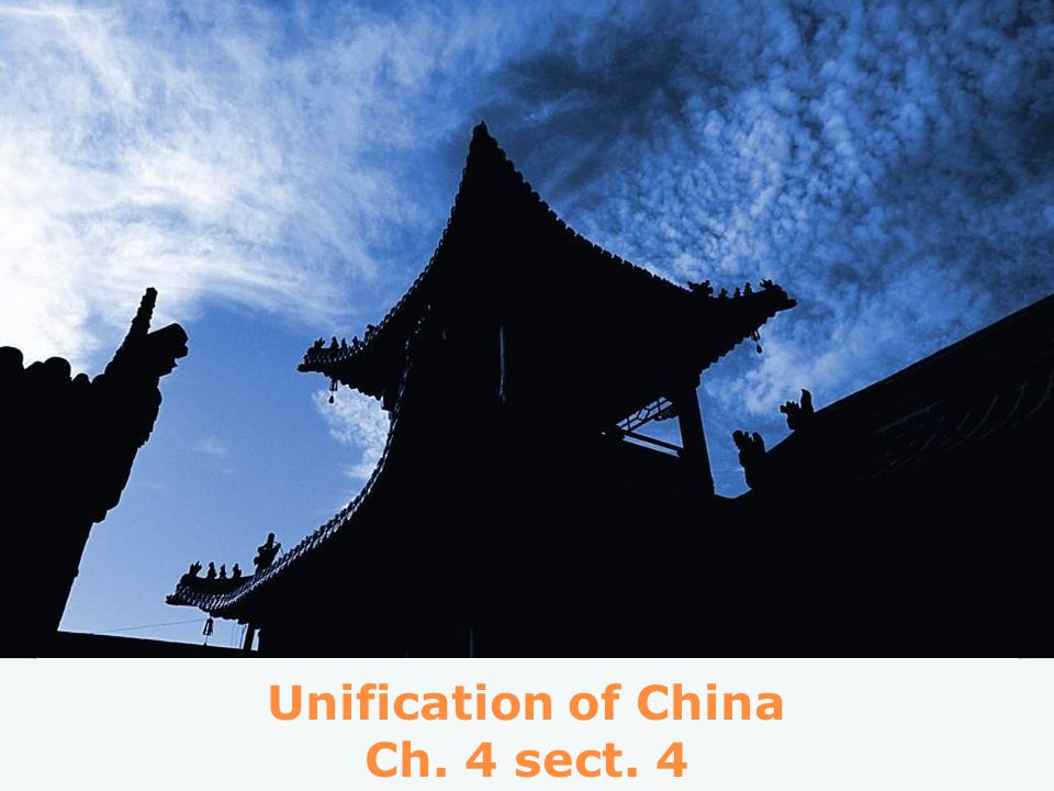 Unification of China Ch. 4 sect. 4
