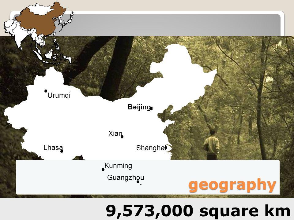 9,573,000 square km geography Urumqi Beijing Xian Lhasa Shanghai