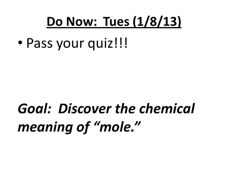 Goal: Discover the chemical meaning of mole.