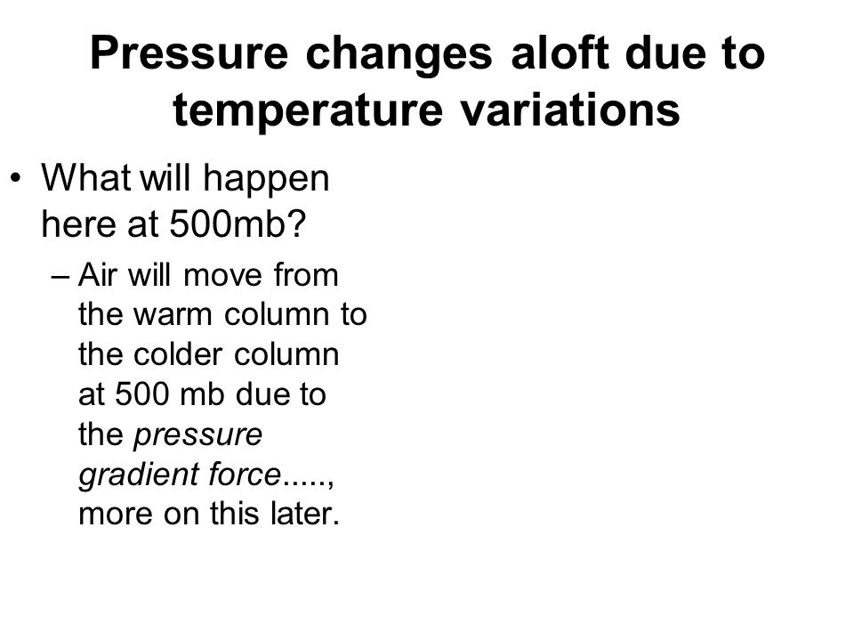 Pressure changes aloft due to temperature variations