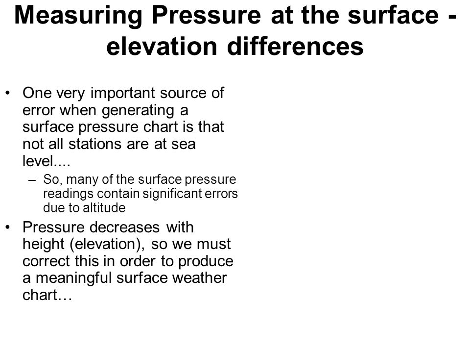 Measuring Pressure at the surface - elevation differences