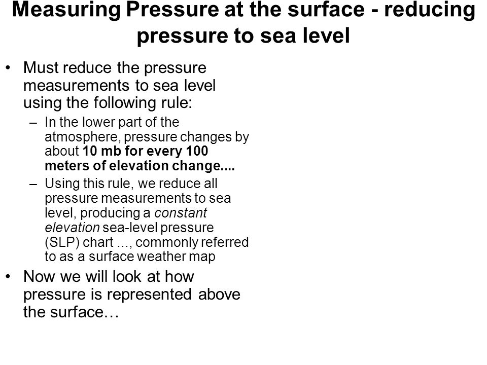 Measuring Pressure at the surface - reducing pressure to sea level
