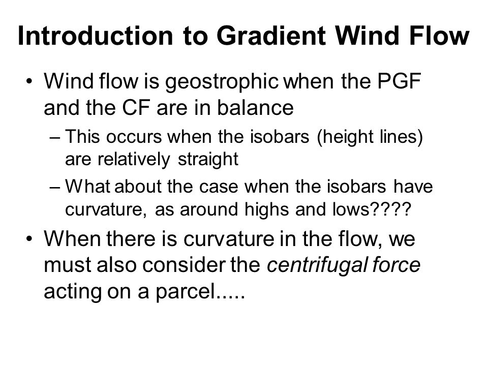 Introduction to Gradient Wind Flow