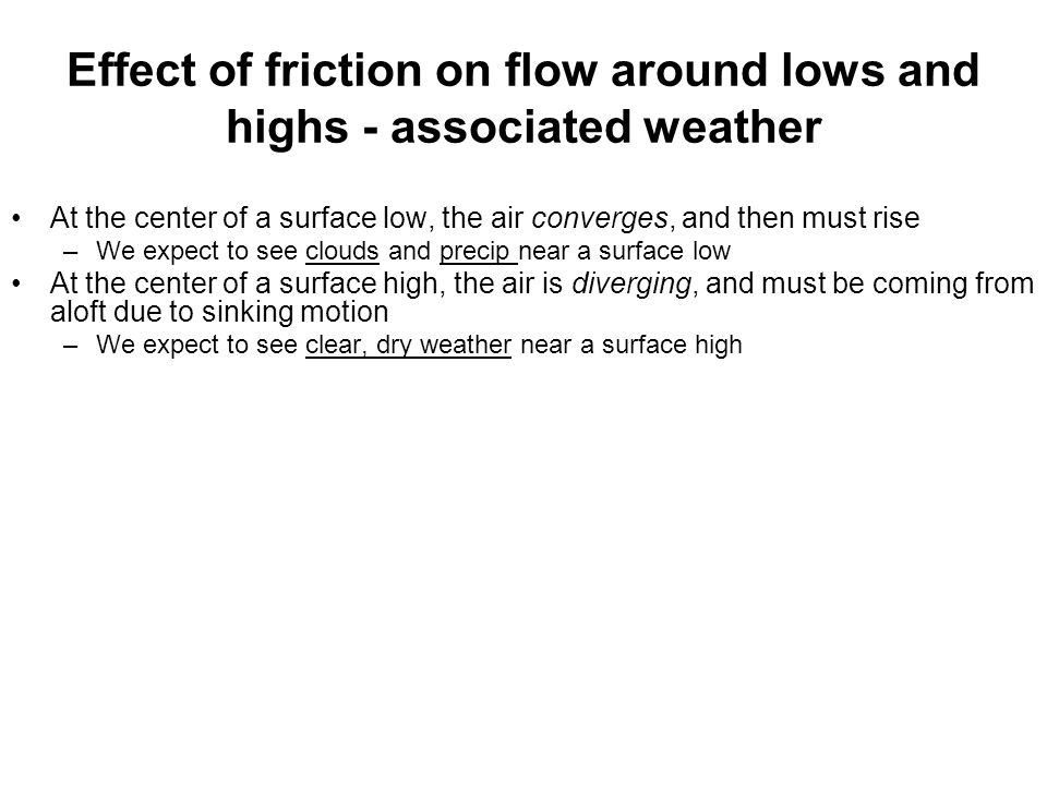 Effect of friction on flow around lows and highs - associated weather