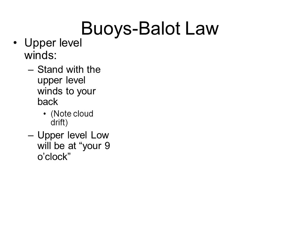 Buoys-Balot Law Upper level winds: