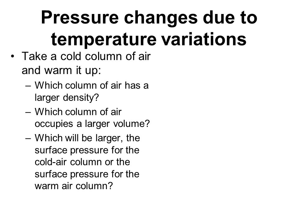 Pressure changes due to temperature variations