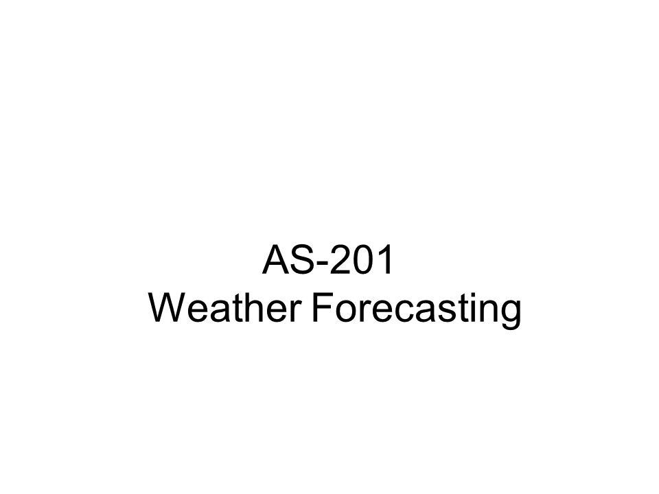 AS-201 Weather Forecasting