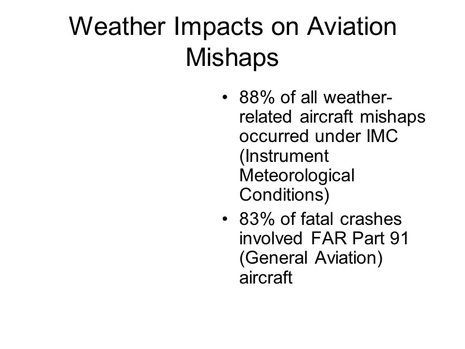 Weather Impacts on Aviation Mishaps