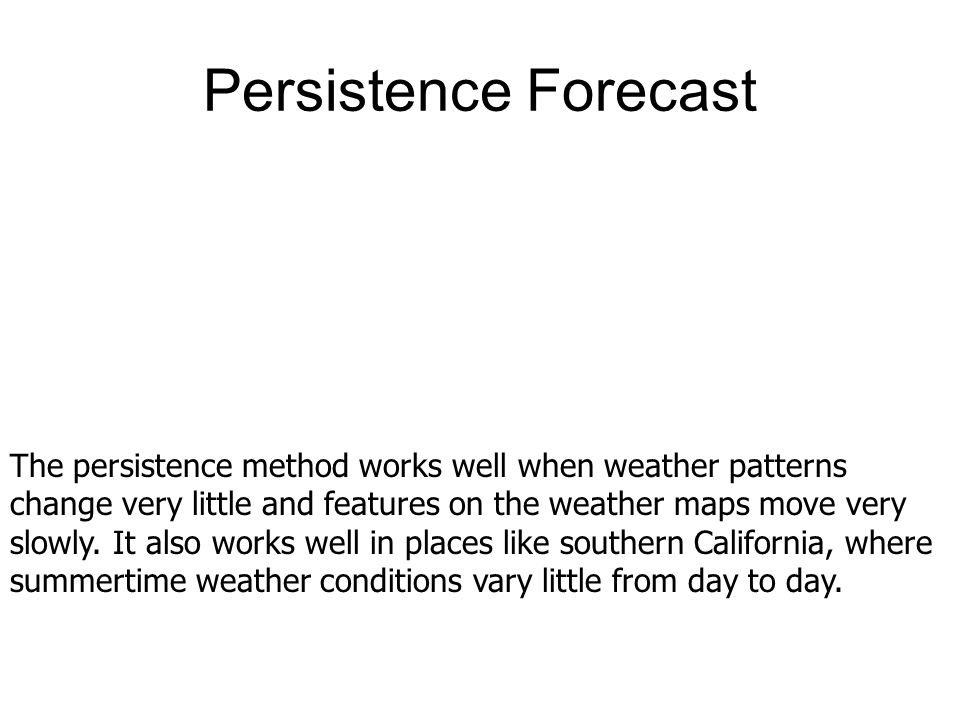 Persistence Forecast