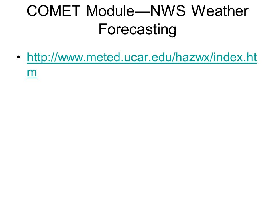 COMET Module—NWS Weather Forecasting