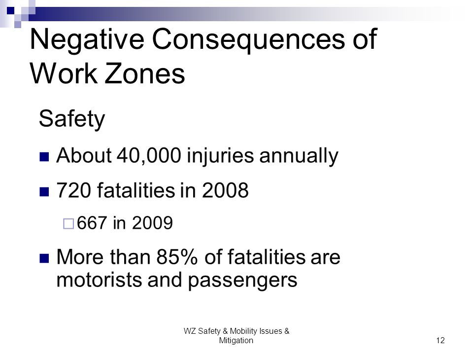 Negative Consequences of Work Zones
