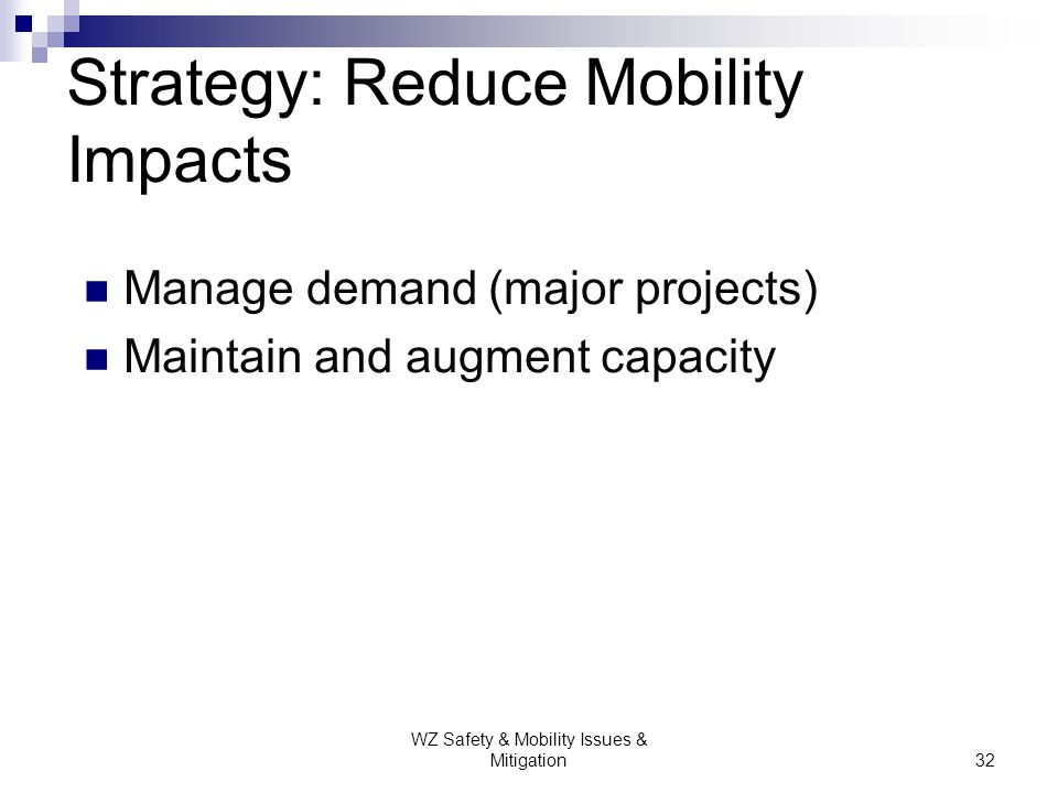 Strategy: Reduce Mobility Impacts