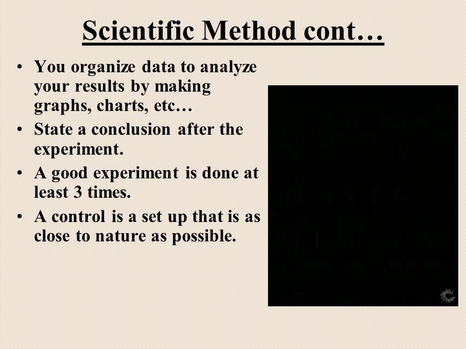 Scientific Method cont…
