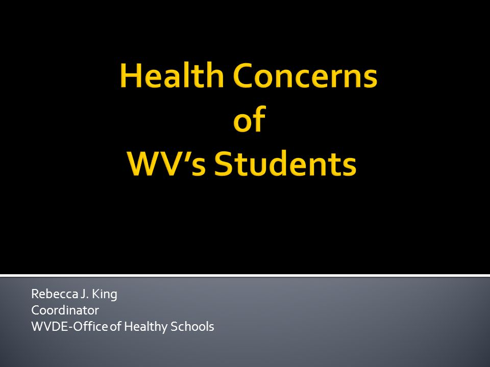 Health Concerns of WV's Students