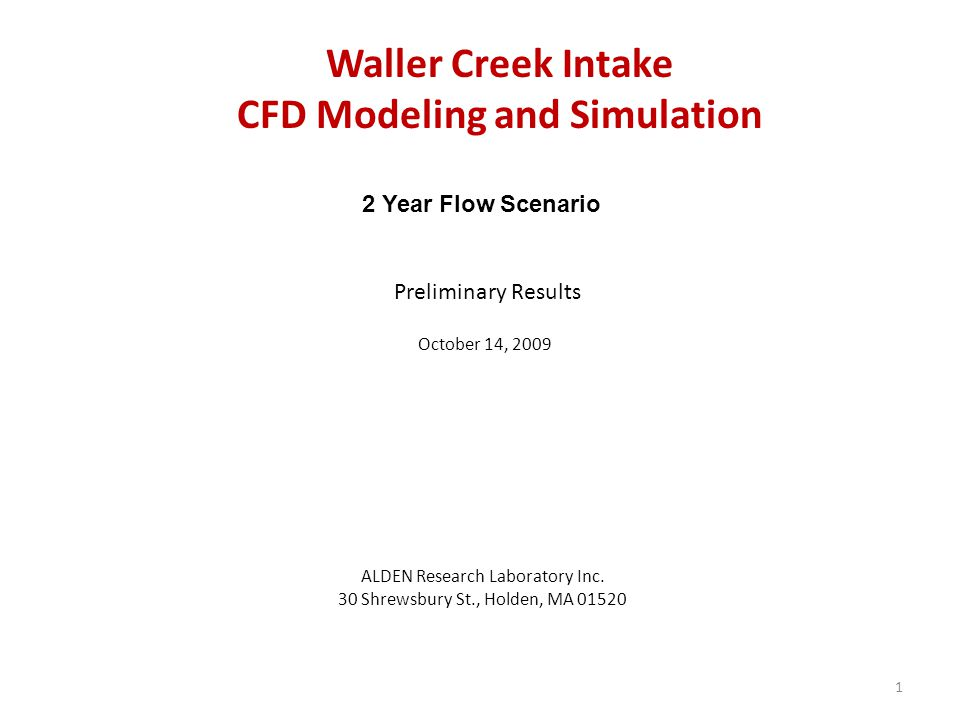 Waller Creek Intake CFD Modeling and Simulation