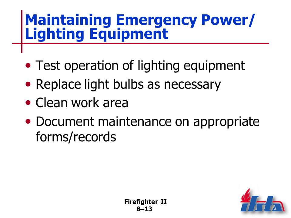 Maintaining Emergency Power/ Lighting Equipment