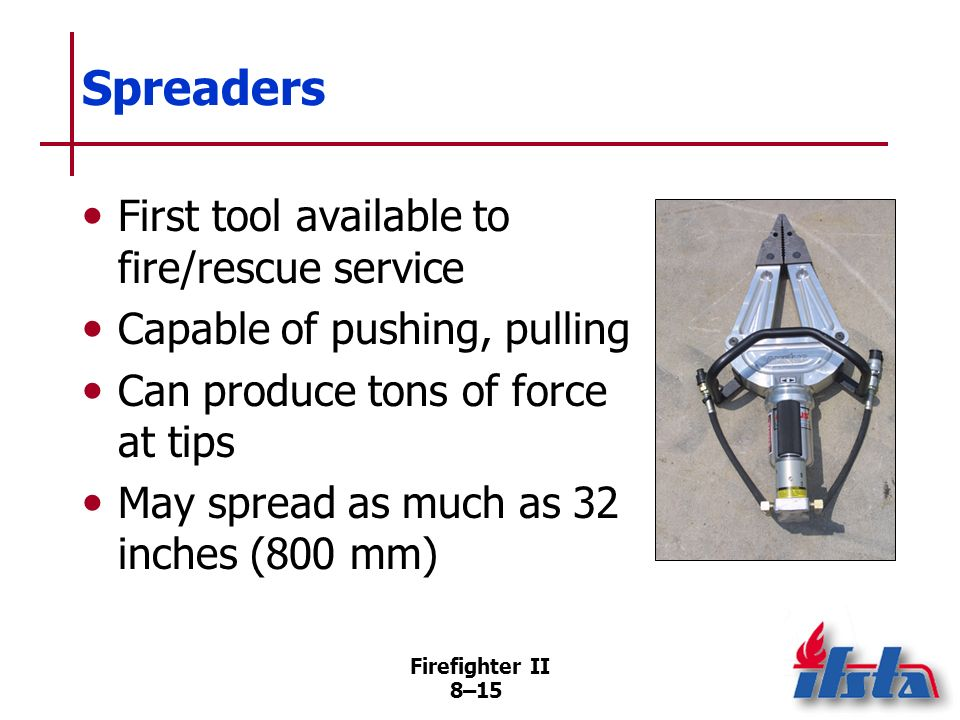 Spreaders First tool available to fire/rescue service