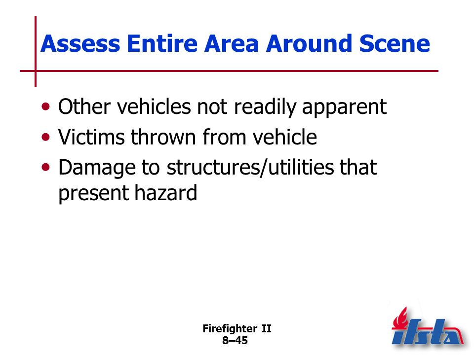 Assess Entire Area Around Scene