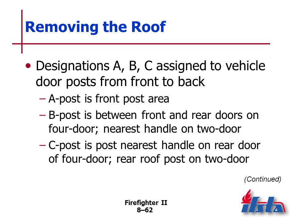Removing the Roof Designations A, B, C assigned to vehicle door posts from front to back. A-post is front post area.