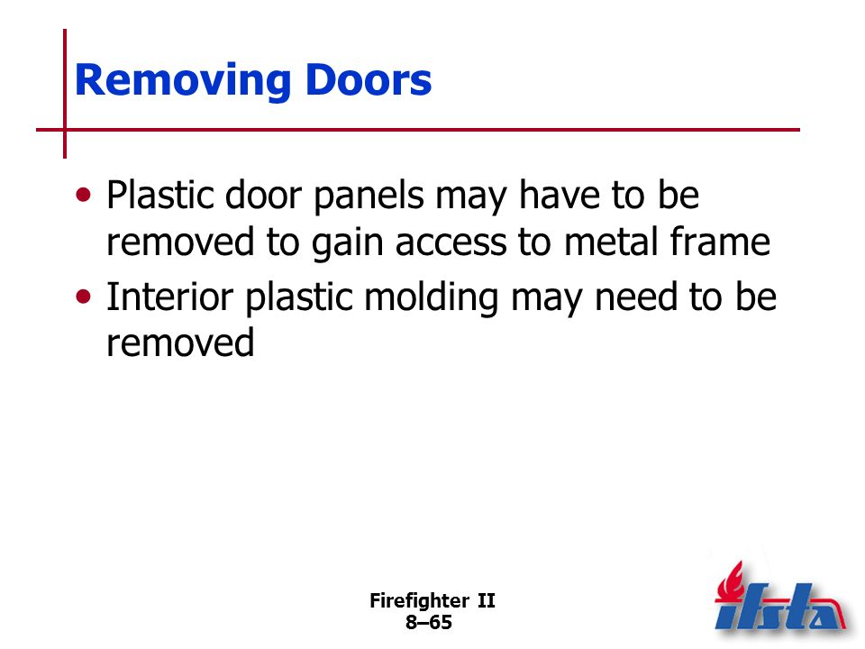 Removing Doors Plastic door panels may have to be removed to gain access to metal frame. Interior plastic molding may need to be removed.