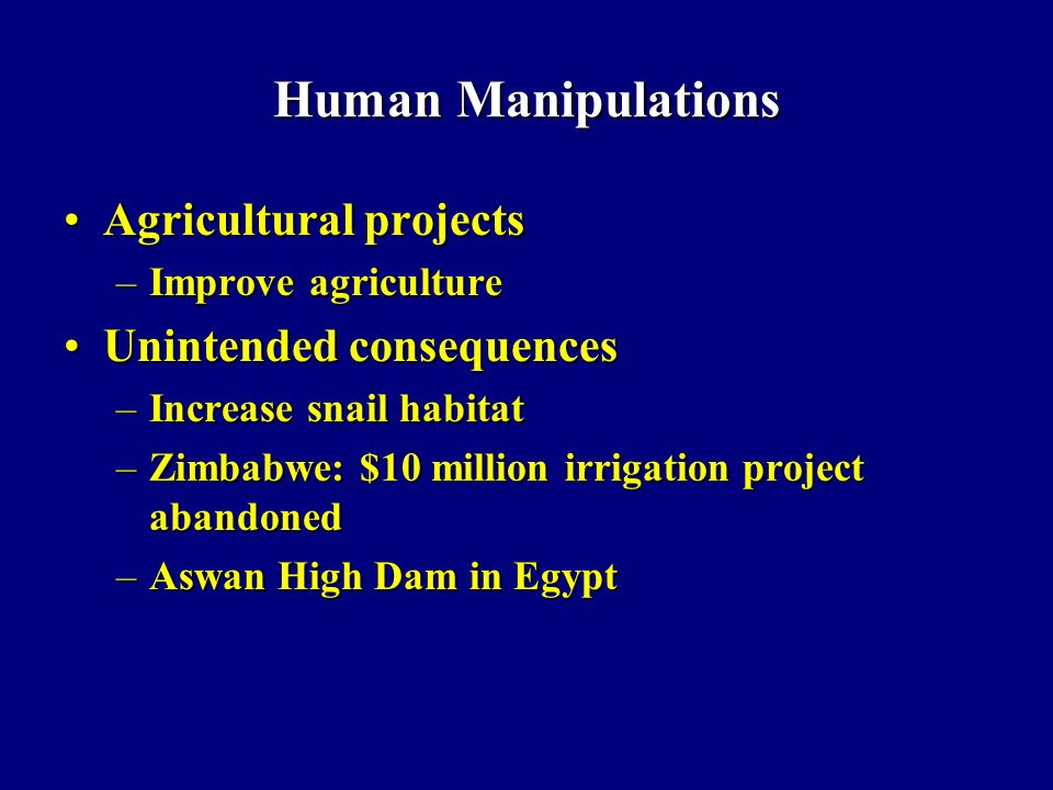 Human Manipulations Agricultural projects Unintended consequences