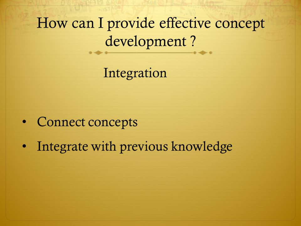 How can I provide effective concept development