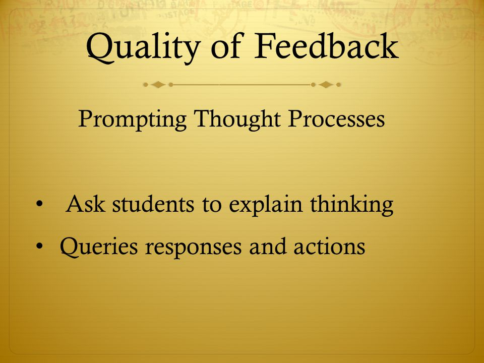 Quality of Feedback Prompting Thought Processes