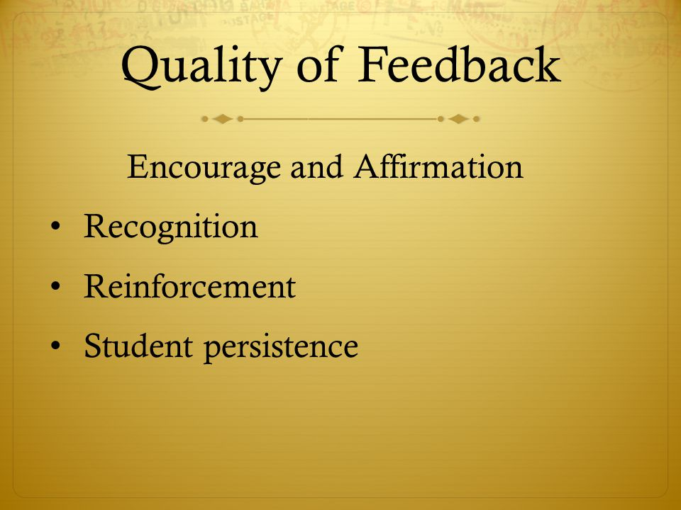 Quality of Feedback Encourage and Affirmation Recognition