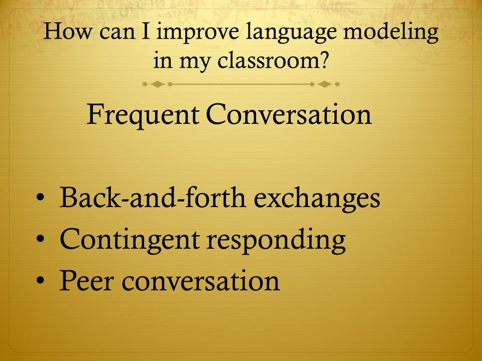How can I improve language modeling in my classroom
