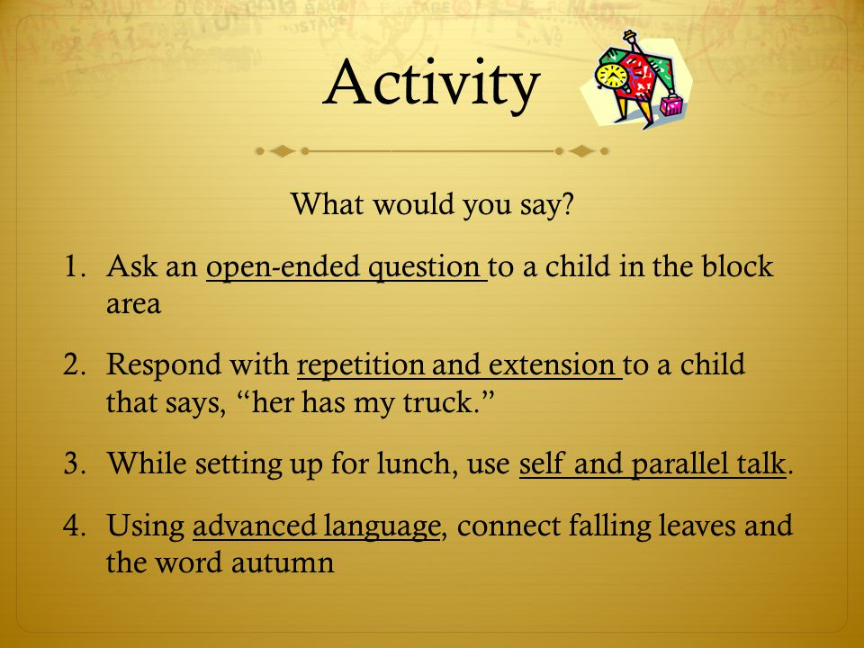 Activity What would you say