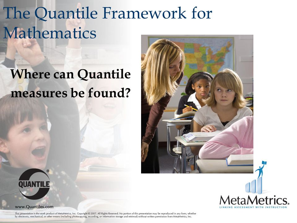 The Quantile Framework for Mathematics