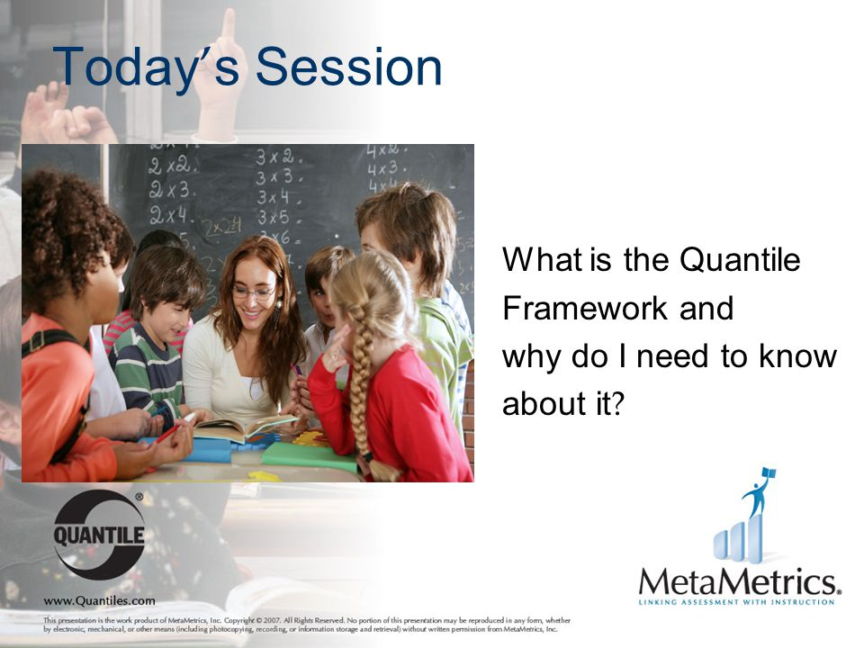 Today's Session What is the Quantile Framework and