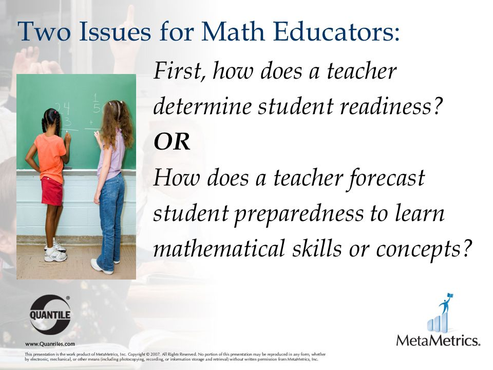 Two Issues for Math Educators: