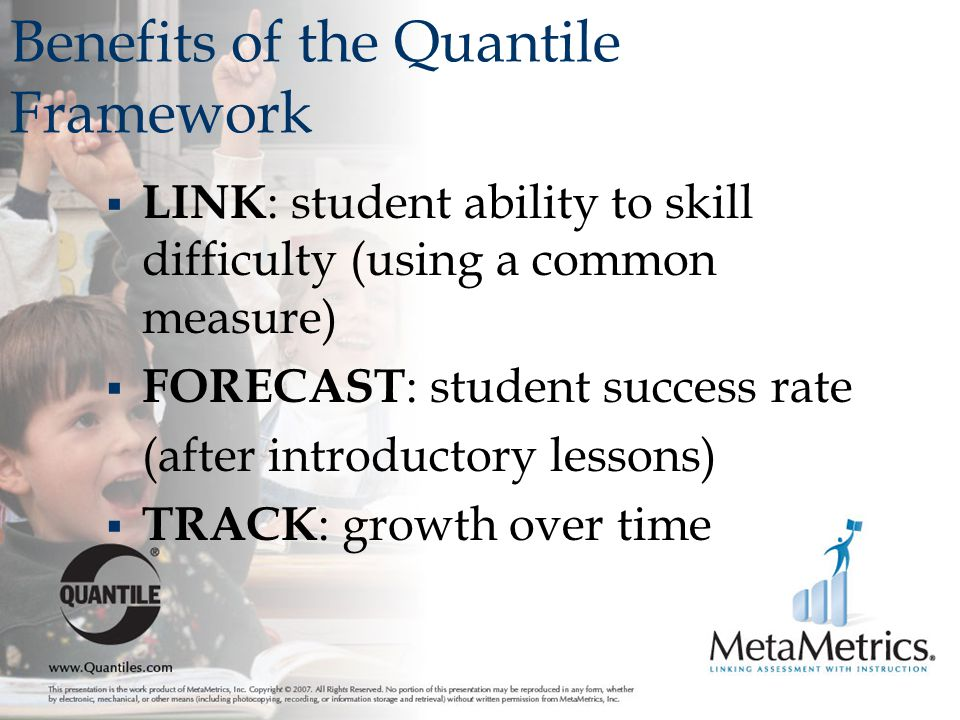 Benefits of the Quantile Framework