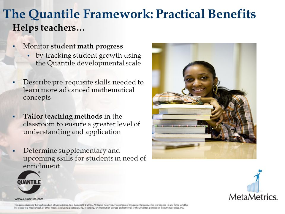 The Quantile Framework: Practical Benefits