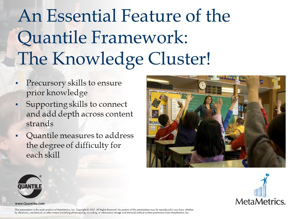 An Essential Feature of the Quantile Framework: The Knowledge Cluster!
