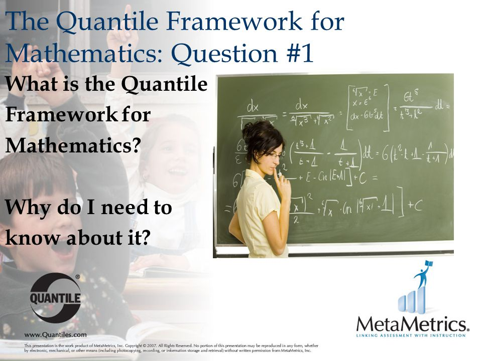 The Quantile Framework for Mathematics: Question #1