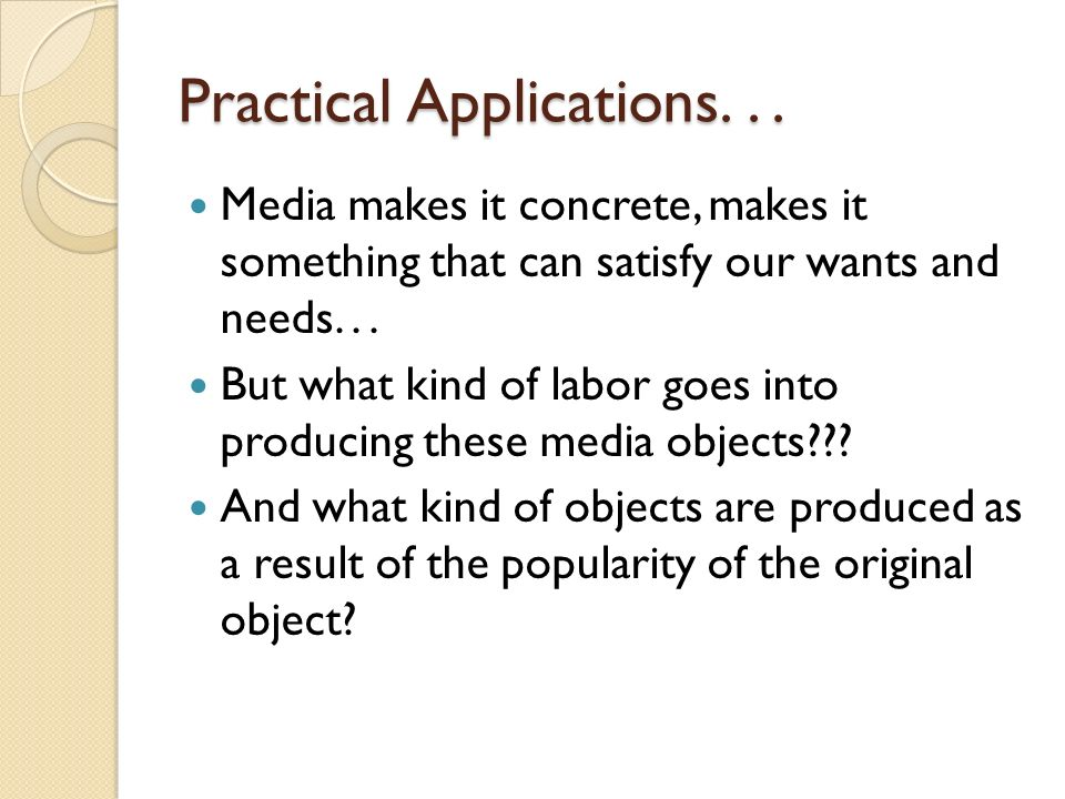 Practical Applications. . .